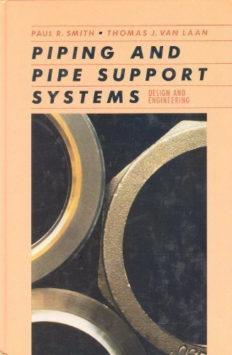Pipe Support System - Piping and Pipe Support Systems: Design and Engineering