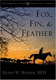 Fox, Fin and Feather, Henry W. Hooker, 1586670808