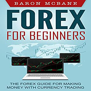 Forex: for Beginners Audiobook