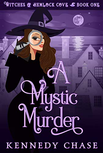 Halloween Charity Ball Ideas (A Mystic Murder: A Witch Cozy Murder Mystery (Witches of Hemlock Cove Book)