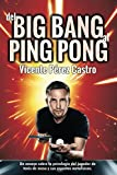 Del big-bang al ping-pong