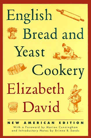 English Bread and Yeast Cookery (Revised)