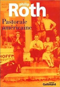 vignette de 'Pastorale américaine (Philip Roth)'
