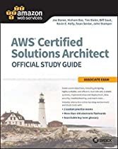 B.o.o.k AWS Certified Solutions Architect Official Study Guide: Associate Exam W.O.R.D
