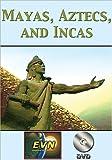 Mayas, Aztecs, and Incas DVD