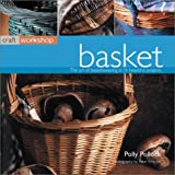 Basket: Craft Workshop Series