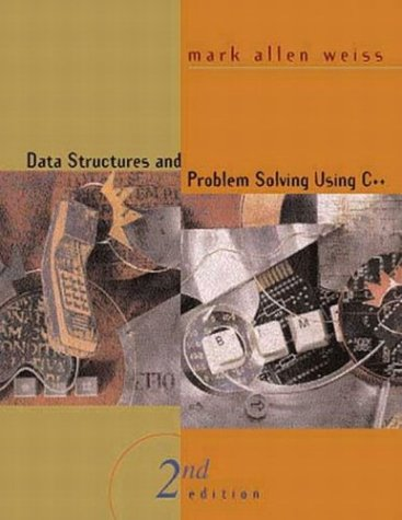 Data Structures and Problem Solving Using C++ (2nd Edition)