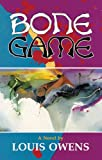 Bone Game: A Novel (American Indian Literature and Critical Studies Series)
