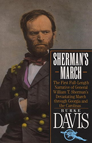 Sherman s March: The First Full-Length Narrative o…