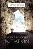Ancient and Modern Initiation, Max Heindel, 188756070X