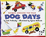 Dog Days, Jack Prelutsky, 0375901043