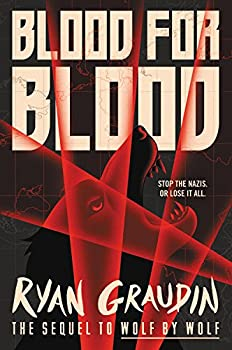 Blood for Blood (Wolf by Wolf) Kindle Edition by Ryan Graudin  (Author)