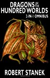 Dragons of the Hundred Worlds Omnibus (Breath of Fire, Living Fire), Robert Stanek, 1494446723