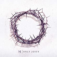 Only Jesus - CD