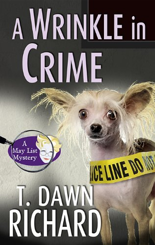 A Wrinkle in Crime (May List Mysteries Book 3)
