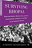 img - for Surviving Bhopal: Dancing Bodies, Written Texts, and Oral Testimonials of Women in the Wake of an Industrial Disaster (Palgrave Studies in Oral History) book / textbook / text book