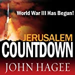 Jerusalem Countdown: A Prelude to War - Updated and Revised | Dr. John Hagee