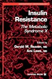 img - for Insulin Resistance: The Metabolic Syndrome X (Contemporary Endocrinology) book / textbook / text book