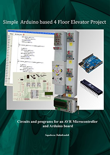 Amazon simple arduino based 4 floor elevator project ebook simple arduino based 4 floor elevator project by fattahzadeh seyedreza fandeluxe Gallery