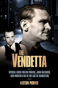 The Vendetta by [Purvis, Alston]