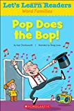 Let's Learn Readers: Pop Does the Bop!, Scholastic Teaching Resources, 0545686210