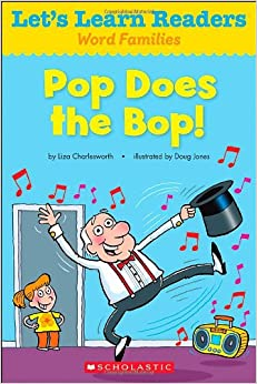 Pop Does the Bop! (Let's Learn Readers: Word Families)
