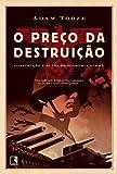 Preco da Destruicao (Em Portugues do Brasil)
