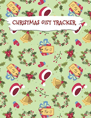 Christmas Gift Tracker: Holiday Shopping List Organizer for Christmas Gift Season Plan and Track Gifts (Vol 11) (For Neighbours Gifts Christmas)