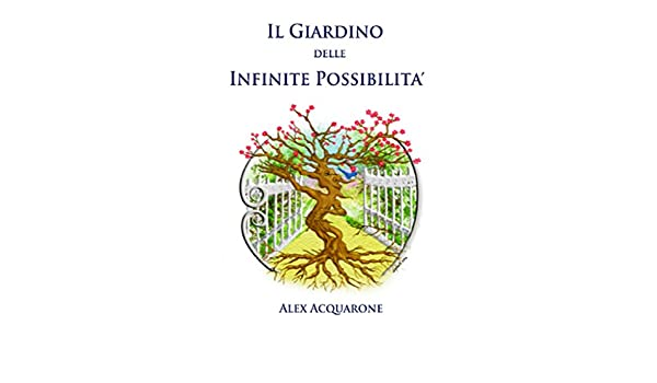 il giardino delle infinite possibilit
