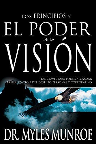 El Poder de la Visio'n [MUNROE MYLES] (Tapa Blanda)