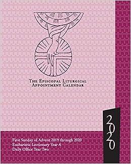 Episcopal Church Calendar 2020 Episcopal Liturgical Appointment Calendar 2020: November 2019