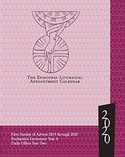 - Episcopal Liturgical Appointment Calendar 2020: November 2019 through December 2020