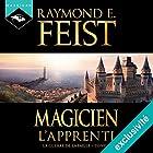 Magicien : L'Apprenti (La Guerre de la Faille 1)   Livre audio Auteur(s) : Raymond E. Feist Narrateur(s) : Arnauld Le Ridant
