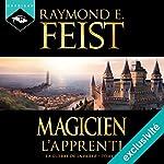 Magicien : L'Apprenti (La Guerre de la Faille 1) | Raymond E. Feist