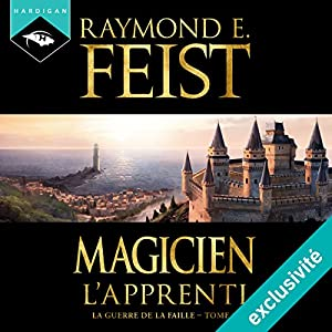 Magicien : L'Apprenti (La Guerre de la Faille 1) Hörbuch