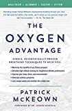 img - for The Oxygen Advantage: Simple, Scientifically Proven Breathing Techniques to Help You Become Healthier, Slimmer, Faster, and Fitter book / textbook / text book