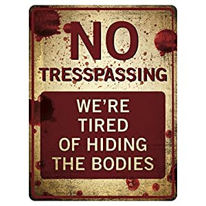 "Funny No Trespassing Sign – Novelty Sign for Gates – Vintage Aluminum Signs – Prank Sign – Vintage Decor Signs 9"" x 12…"