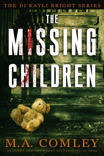 The Missing Children: D (DI Kayli Bright) (Volume 1)