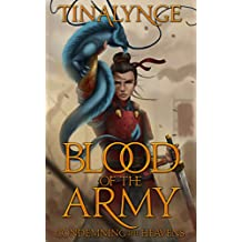 Blood of the Army (Condemning the Heavens Book 2)
