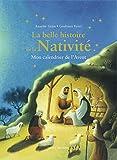 La belle histoire de la Nativité - Mon calendrier de l'Avent