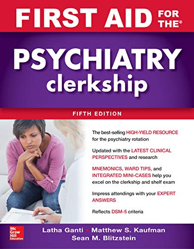 First Aid for the Psychiatry Clerkship, Fifth Edition - http://medicalbooks.filipinodoctors.org