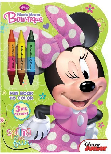 Minnie Mouse Bow-Tique: Spring Into Fun [With 3 Big Crayons] (Disney Junior) by Dalmatian Press (2013-02-20)