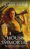House Immortal (A House Immortal Novel)