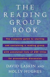 The Reading Group Book: The Comp Gd to Starting and Sustaining a Reading Group...