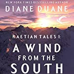 A Wind from the South: Raetian Tales, Book 1 | Diane Duane
