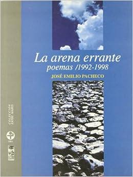 La arena errante: poemas 1992-1998 (Biblioteca Era)