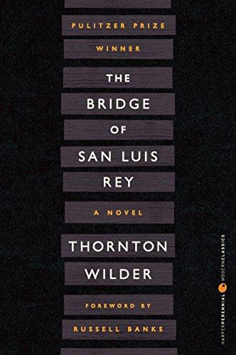 The Bridge of San Luis Rey (Perennial Classics)