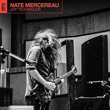 Nate Mercereau - Joy Techniques