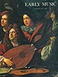 img - for Early Music : C. P. E. Bach 'Versuch' reconsidered; Producing 'Dido & Aeneas' w/suggestions by Michael Tilmouth; Chitarrone, Theorbo & Archlute; Trumpet Sonata in England; Harpsichord Building in Holland; Photographing early Instruments book / textbook / text book