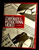Corporate and Instructional Video, Gayeski, Diane M., 0131732536